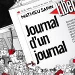 Feuille de chou, T3 : journal d'un journal – Mathieu Sapin