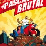 Pascal Brutal, T4 : Le roi des hommes – Riad Sattouf