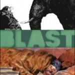 Blast, T2 : L'apocalypse selon Saint Jacky – Manu Larcenet