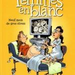 Les femmes en blanc, T36 : Neuf fois de gros stress – Raoul Cauvin & Philippe Bercovici