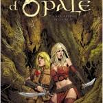 Les forêts d'Opale, T8 : Les hordes de la nuit – Christophe Arleston & Philippe Pellet