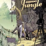 Johnny Jungle, T2 – Jean-Christophe Deveney & Jérôme Jouvray