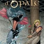 Les Forêts d'Opale, T4 : Les Geôles de Nénuphe – Christophe Arleston & Philippe Pellet