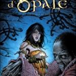 Les Forêts d'Opale, T7 : Les Dents de Pierre – Christophe Arleston & Philippe Pellet