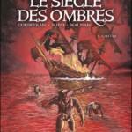 Le Siècle des Ombres, T2 : L'Antre – Eric Corbeyran & Michel Suro