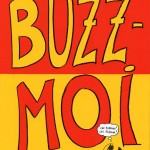Buzz-moi – Aurélia Aurita
