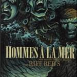 Hommes à la mer – Riff Rebs