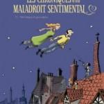 Les chroniques d'un maladroit sentimental, T1 : Petit béguin & gros pépins – Vincent Zabus & Daniel Casanave