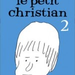 Le Petit Christian, T2 – Blutch