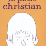 Le Petit Christian – Blutch