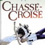 Largo Winch, T19 : Chassé-croisé – Jean Van Hamme & Philippe Francq