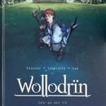 Wollodrïn, T5 : Celui qui dort, 1/2 – David Chauvel & Jérôme Lereculey