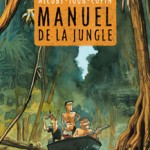 Manuel de la jungle – Nicoby & Joub