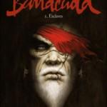 Barracuda, T1 : Esclaves – Jean Dufaux & Jérémy