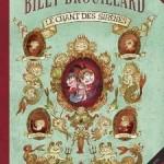 Billy Brouillard, T3 : Le chant des sirènes – Guillaume Bianco