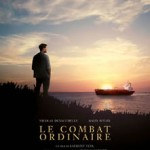 Le combat ordinaire – Laurent Tuel
