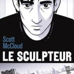 Le sculpteur – Scott Mc Cloud