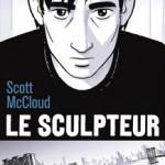 Le sculpteur – Scott Mc Cloud