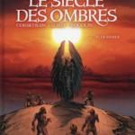 Le siècle des ombres, T6 : Le diable – Éric Corbeyran & Michel Suro