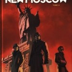Uchronie(s), New Moscow, T2 – Eric Corbeyran & Nicolas Otéro