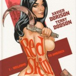 Red Skin, T1 : Welcome to America – Xavier Dorison & Terry Dodson