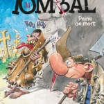 Pierre Tombal, T31 – Peine de mort – Raoul Cauvin & Marc Hardy