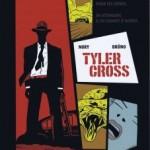 Tyler Cross – Fabien Nury & Brüno