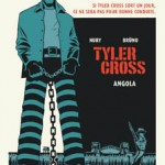 Tyler Cross, T2 : Angola – Fabien Nury & Brüno