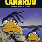 Canardo, T23 : Le vieux canard et la mer – Benoît Sokal, Pascal Regnauld & Hugo Sokal