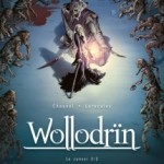 Wollodrïn, T4 : Le convoi 2/2