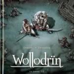 Wollodrïn, T3 : Le Convoi 1/2