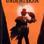 Undertaker, T1 : Le mangeur d'or