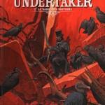 Undertaker, T2 : La danse de vautours