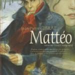 Mattéo, T1 : Première époque (1914-1915)