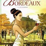 Châteaux Bordeaux, T6 : Le courtier