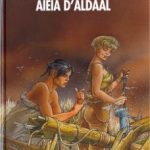 Le cycle de Cyann, T3 : Aïeïa d'Aldaal