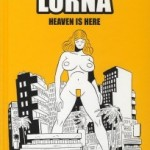 Lorna, Heaven is here