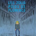 Les pauvres aventures de Jérémie, T1 : Les jolis pieds de Florence