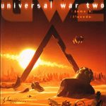 Universal War Two, T3 : L'exode