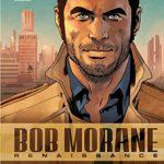 Bob Morane – Renaissance, T1 : Les terres rares