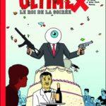 Ultimex, T3 : Le Roi de la Soirée