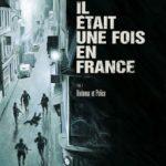 Il était une fois en France, T3 : Honneur et police