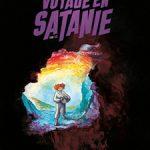 Voyage en Satanie, T1