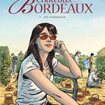 Châteaux Bordeaux, T7 : Les vendanges