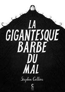 http://blogbrother.fr/wp-content/uploads/2017/10/LaGigantesqueBarbeDuMal.jpg