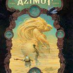 Azimut, T2 : Que la belle meure