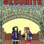 Sécurité, open your bag
