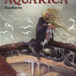 Aquarica, T1 : Roodhaven