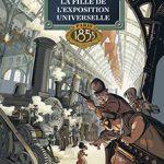 La fille de l'exposition universelle, T1 : Paris 1855