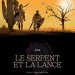 Le serpent et la lance, T1 : Ombre-montagne